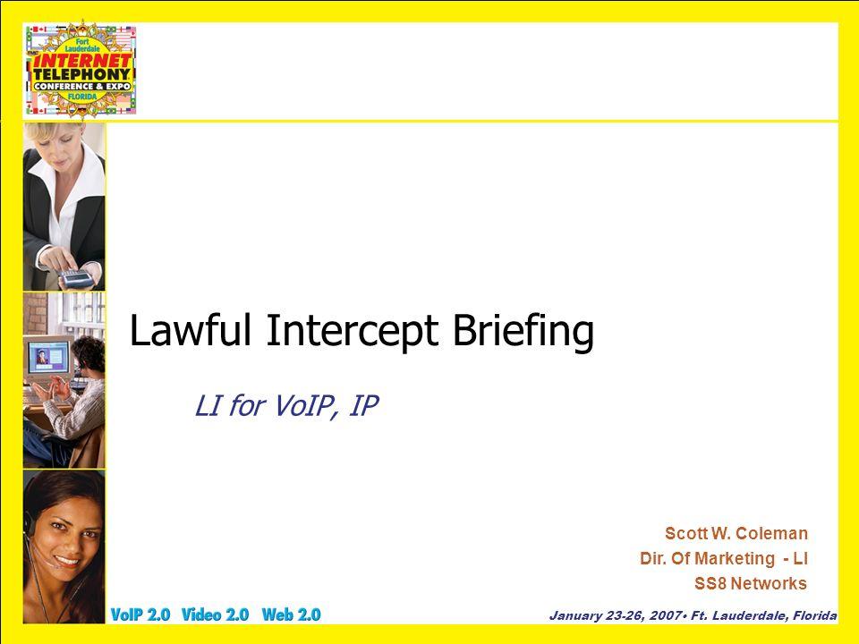 Lawful Intercept Briefing