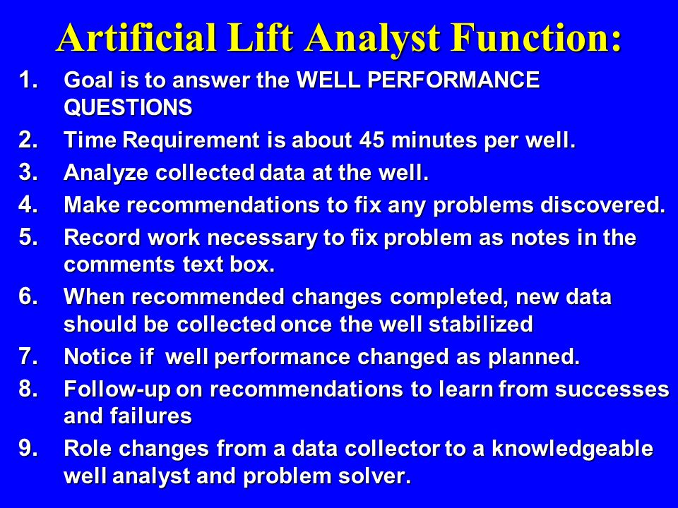 Artificial Lift Analyst Function: