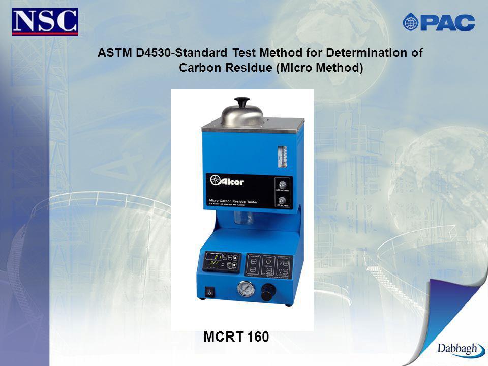 MCRT 160 ASTM D4530-Standard Test Method for Determination of