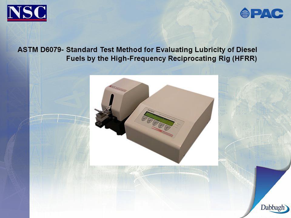 ASTM D6079- Standard Test Method for Evaluating Lubricity of Diesel