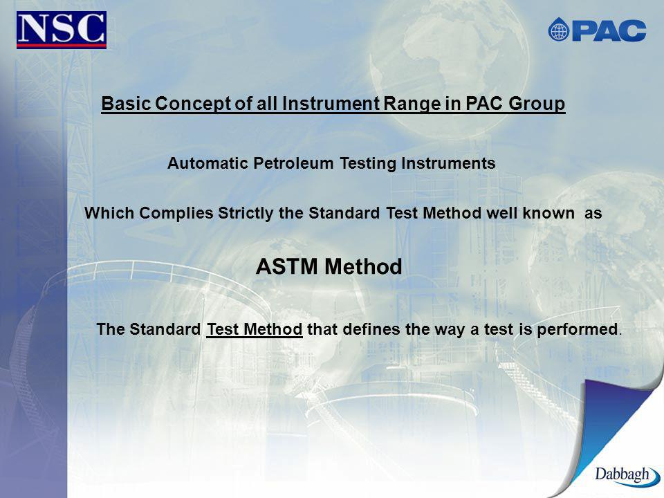ASTM Method Basic Concept of all Instrument Range in PAC Group