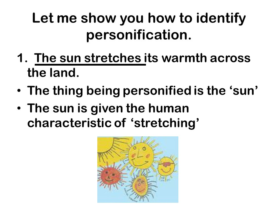 Let me show you how to identify personification.