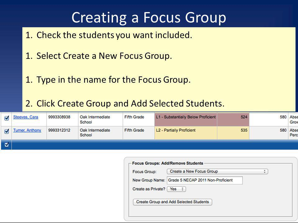Creating a Focus Group Check the students you want included.