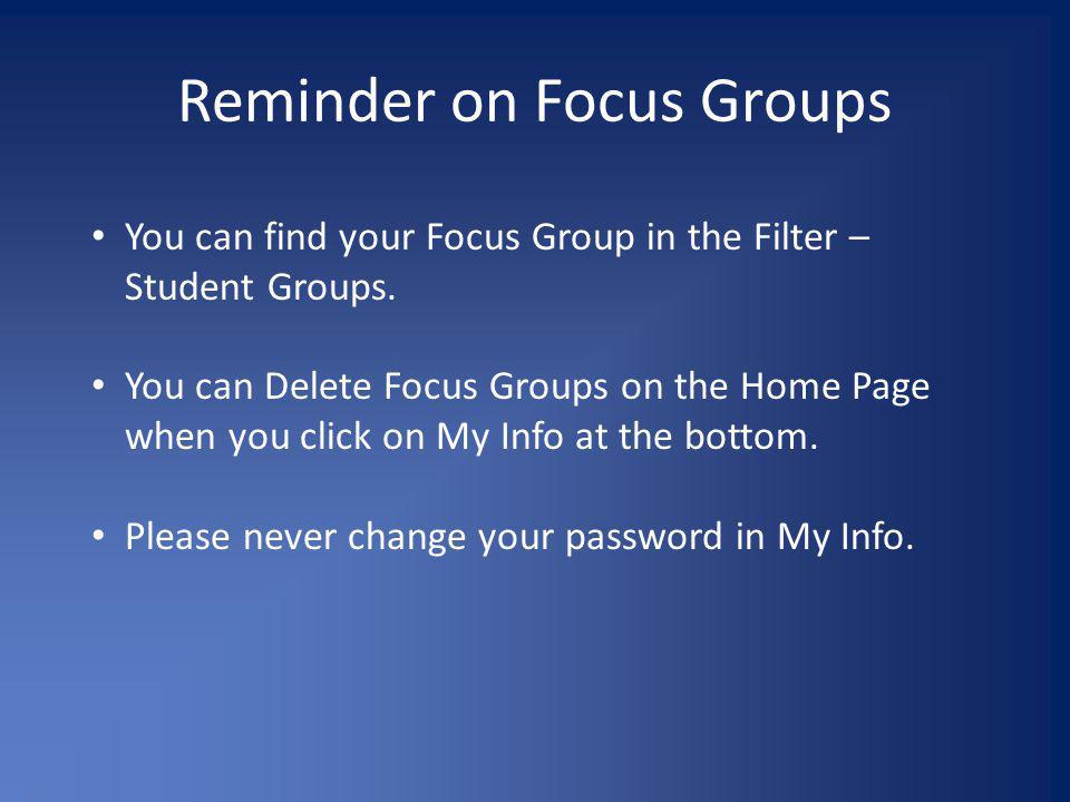 Reminder on Focus Groups