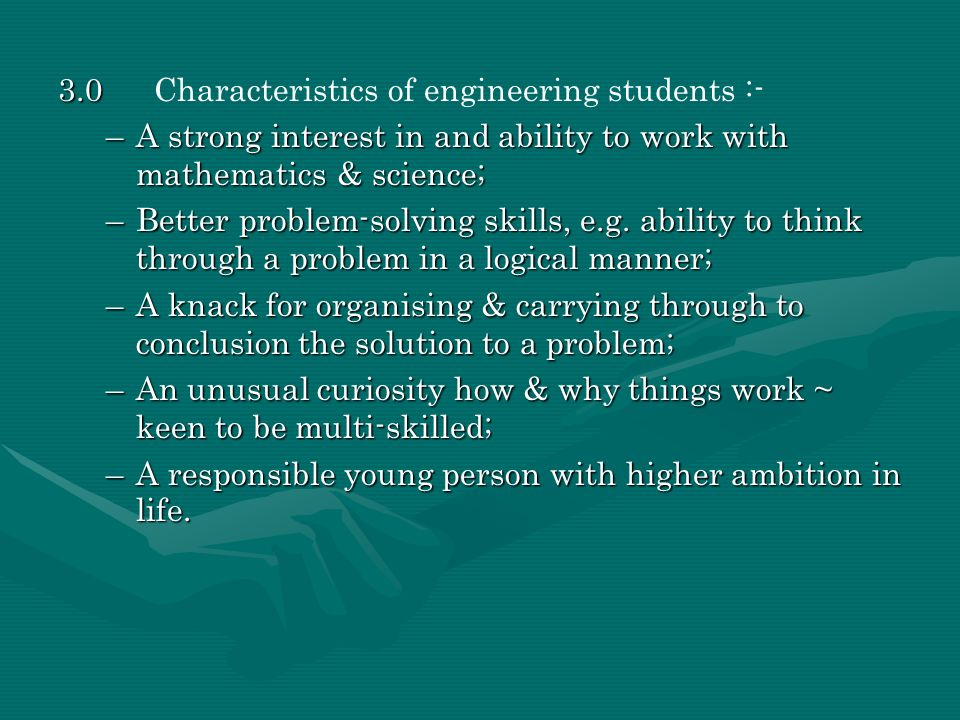 3.0 Characteristics of engineering students :-