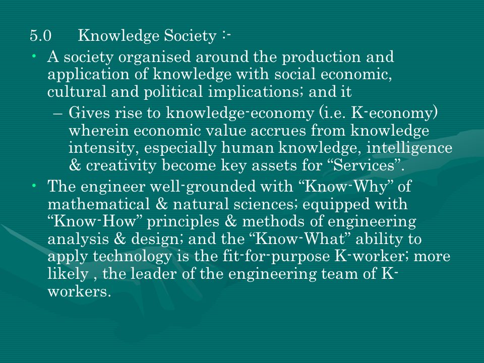 5.0 Knowledge Society :-