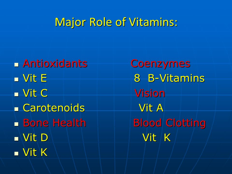 Major Role of Vitamins: