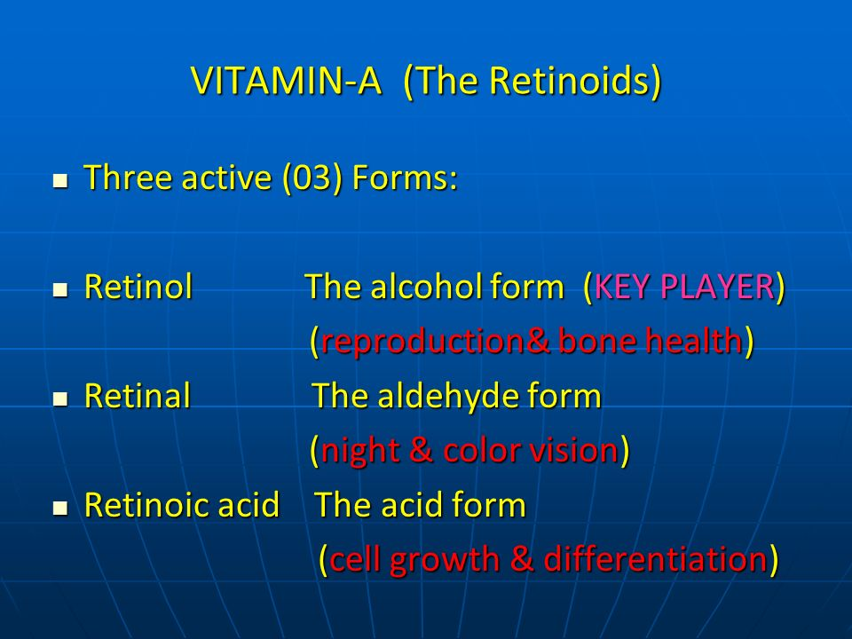 VITAMIN-A (The Retinoids)
