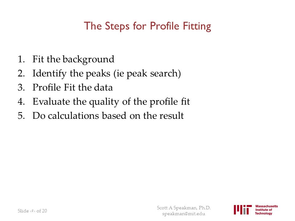 The Steps for Profile Fitting