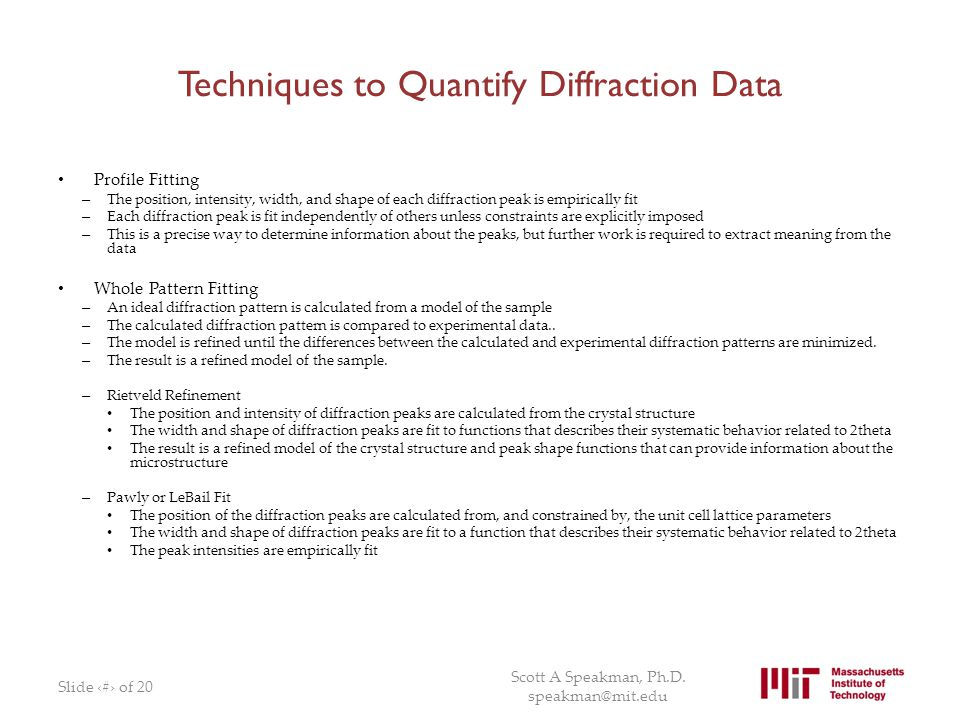 Techniques to Quantify Diffraction Data