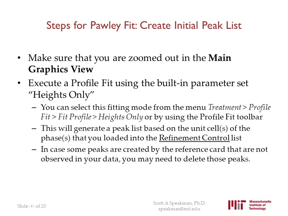 Steps for Pawley Fit: Create Initial Peak List