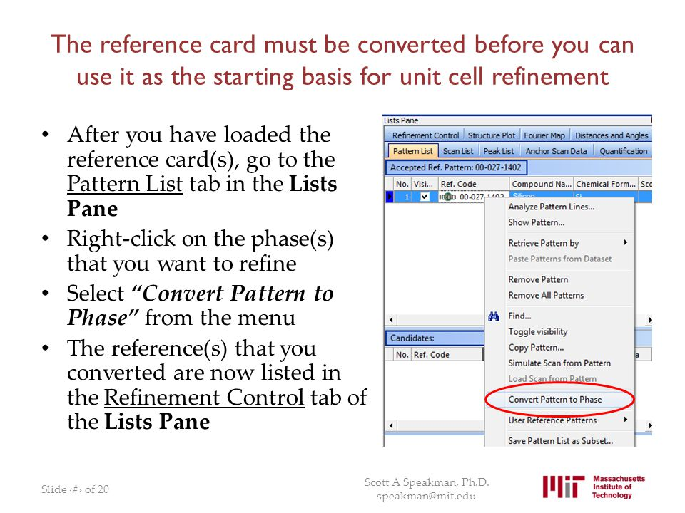 The reference card must be converted before you can use it as the starting basis for unit cell refinement