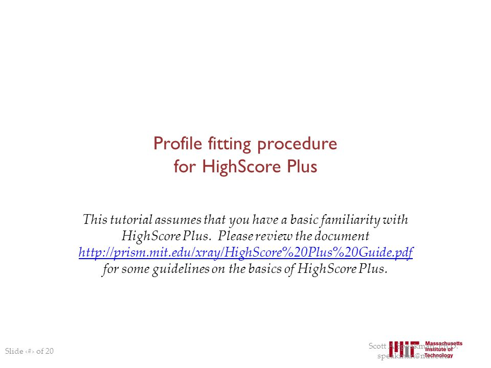 Profile fitting procedure for HighScore Plus