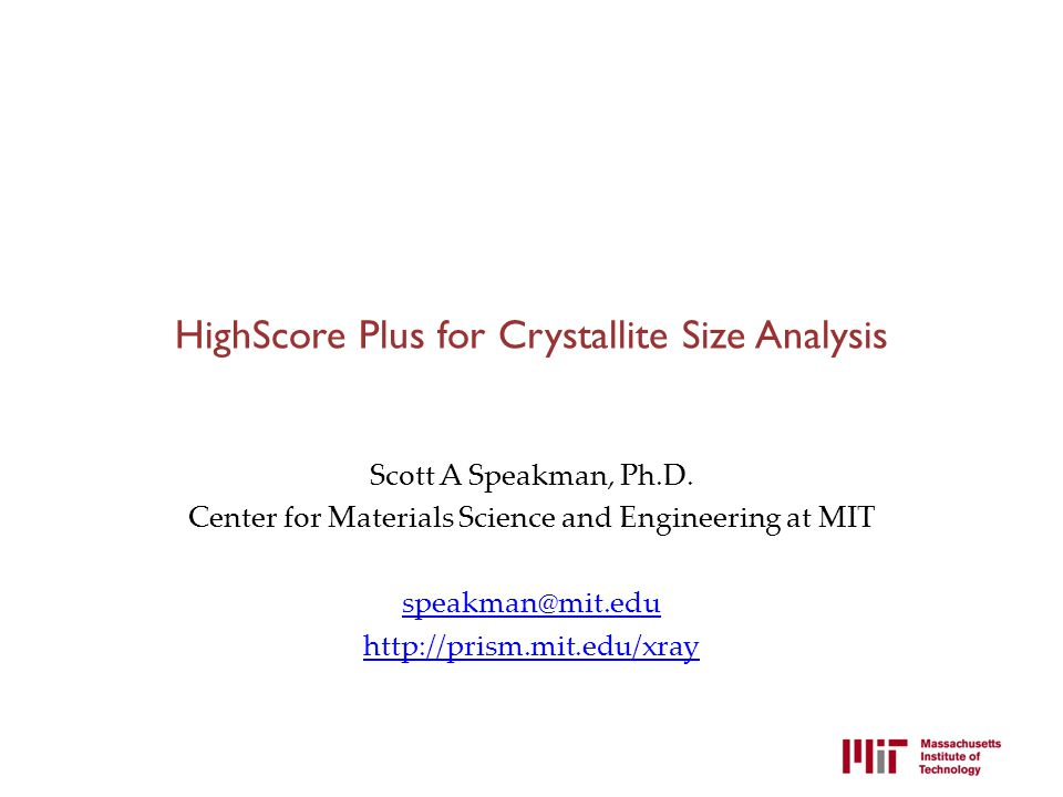 HighScore Plus for Crystallite Size Analysis