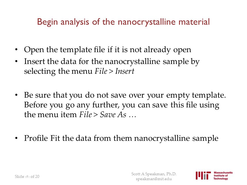 Begin analysis of the nanocrystalline material