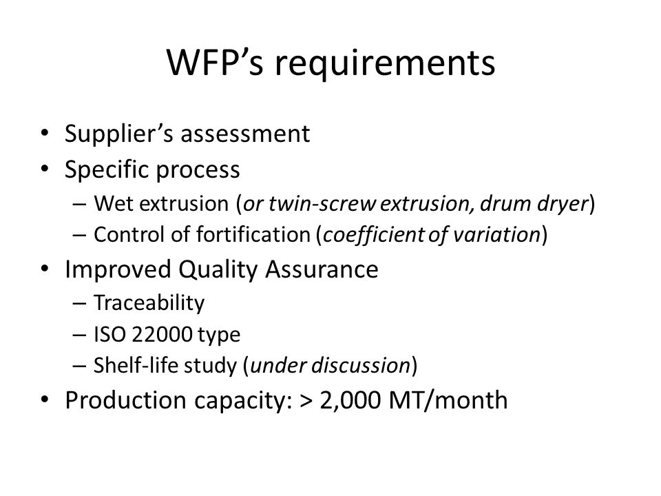 WFP's requirements Supplier's assessment Specific process