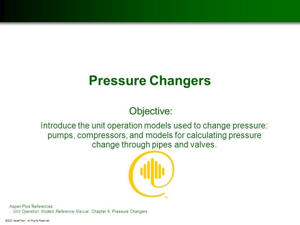 Pressure Changers Objective: