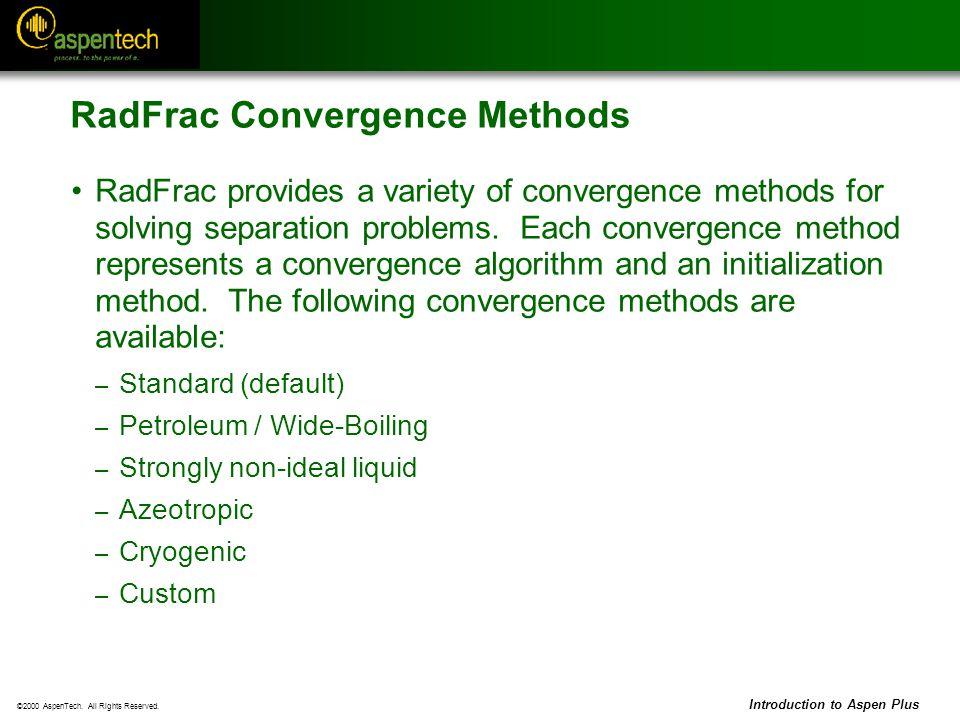 RadFrac Convergence Methods
