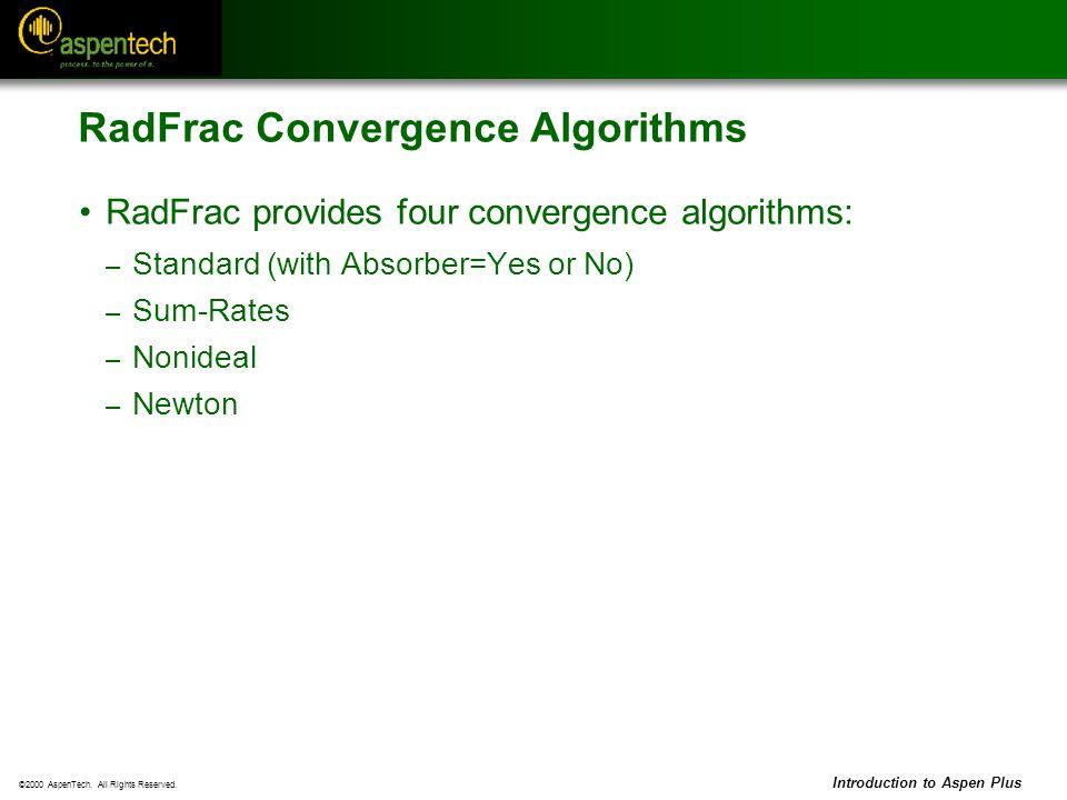 RadFrac Convergence Algorithms