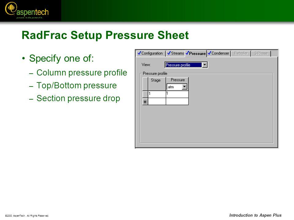 RadFrac Setup Pressure Sheet