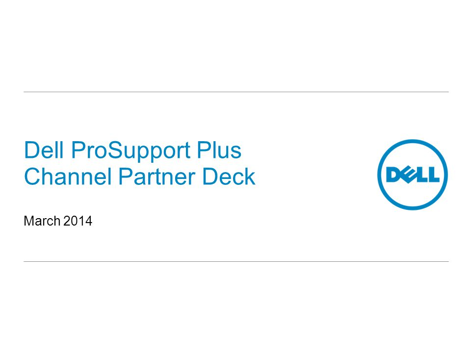 Dell ProSupport Plus Channel Partner Deck