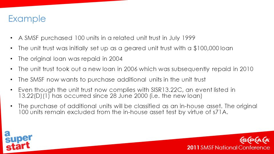 Example A SMSF purchased 100 units in a related unit trust in July 1999.