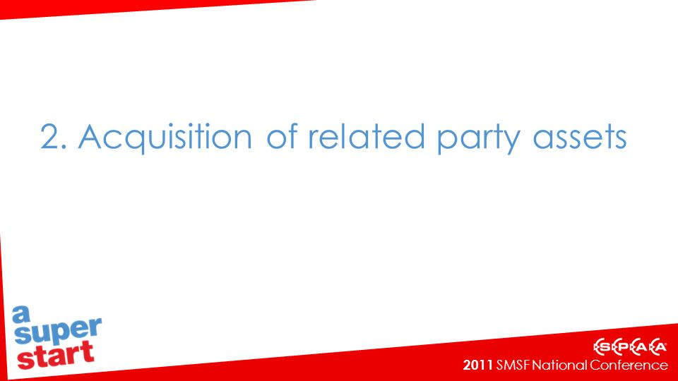 2. Acquisition of related party assets