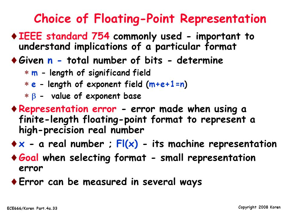 Choice of Floating-Point Representation