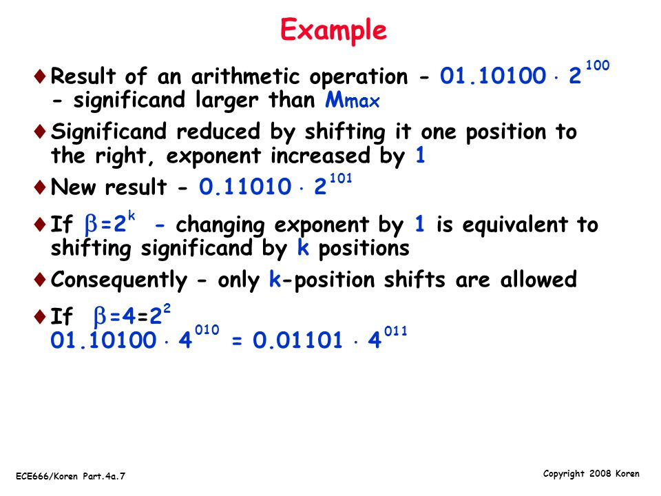 Example 100. Result of an arithmetic operation - 01.10100  2 - significand larger than Mmax.
