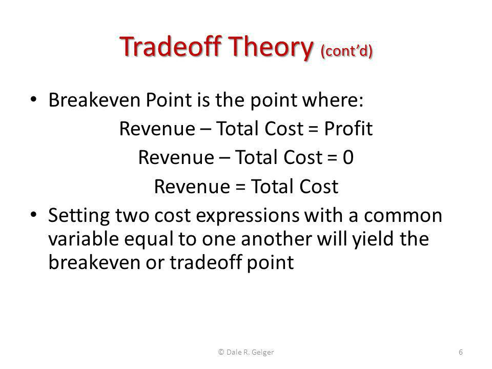 Tradeoff Theory (cont'd)