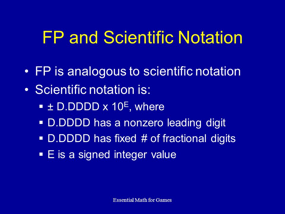 FP and Scientific Notation