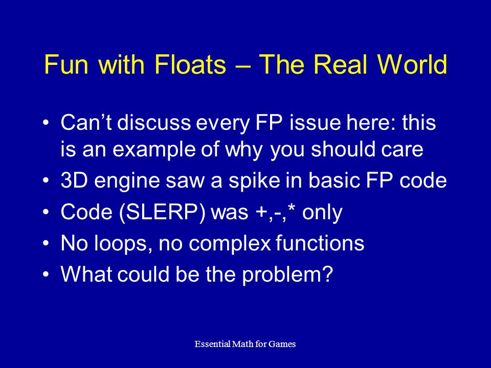 Fun with Floats – The Real World
