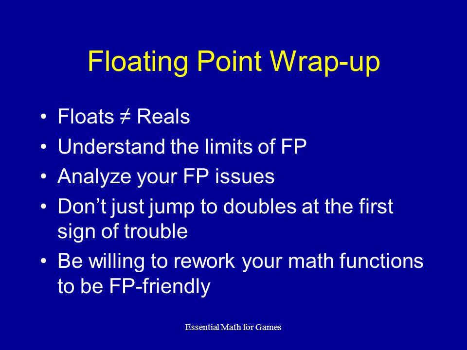 Floating Point Wrap-up