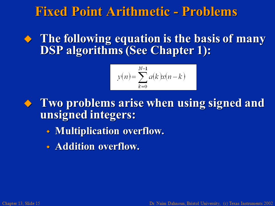Fixed Point Arithmetic - Problems