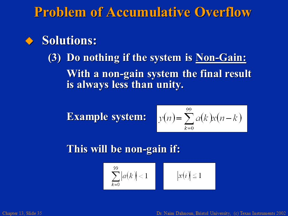 Problem of Accumulative Overflow