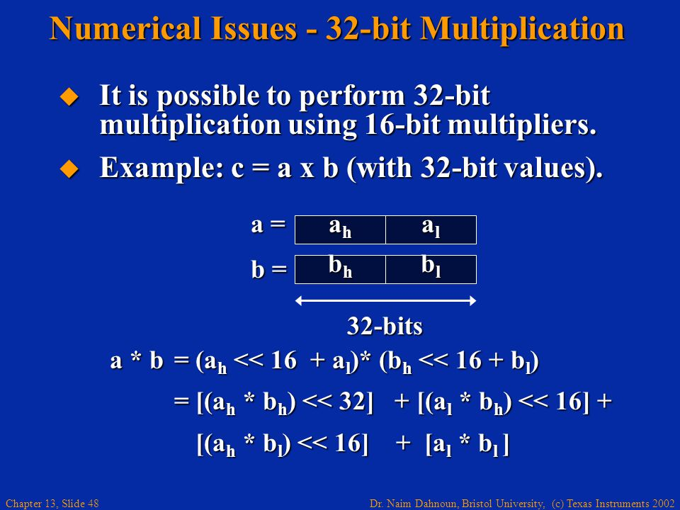Numerical Issues - 32-bit Multiplication