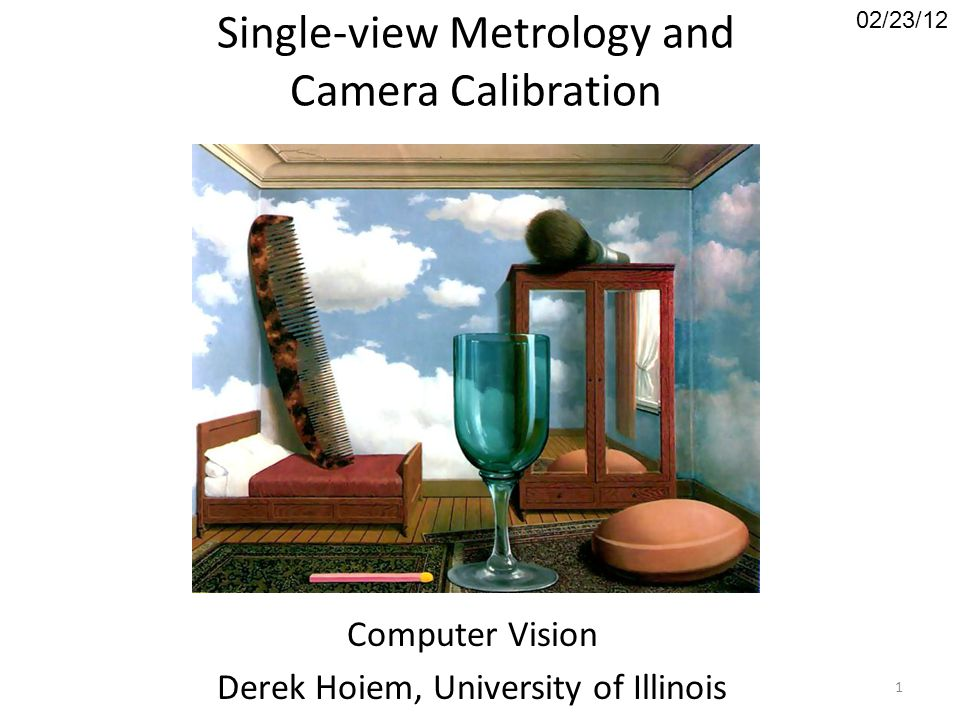 Single-view Metrology and Camera Calibration
