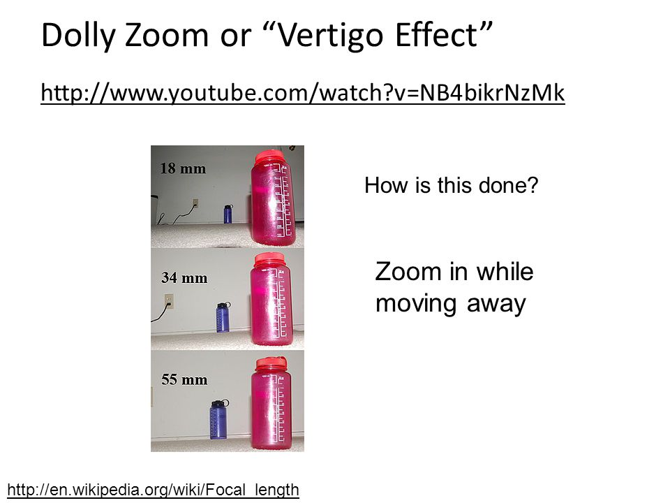 Dolly Zoom or Vertigo Effect