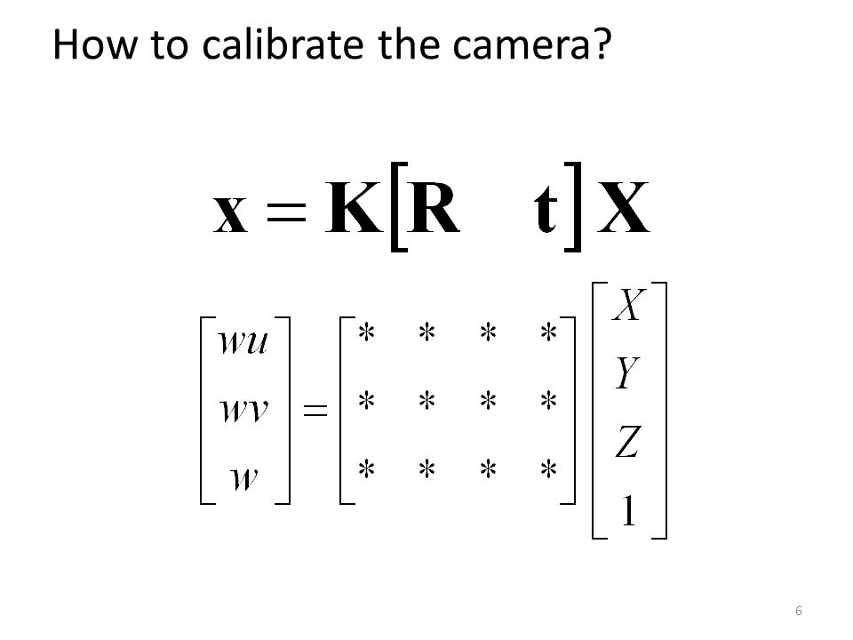 How to calibrate the camera