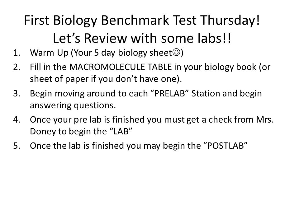 First Biology Benchmark Test Thursday! Let's Review with some labs!!