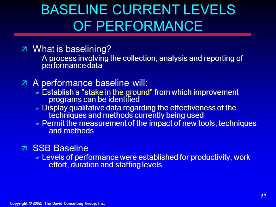 BASELINE CURRENT LEVELS OF PERFORMANCE