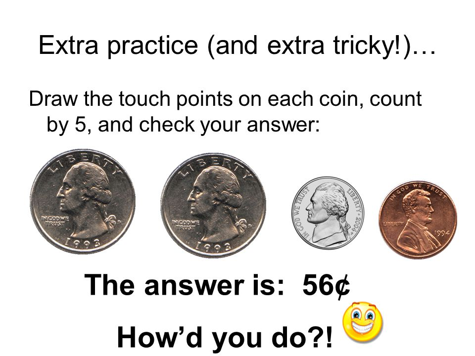 Extra practice (and extra tricky!)…