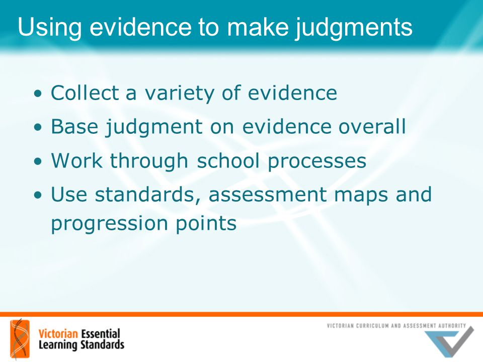 Using evidence to make judgments