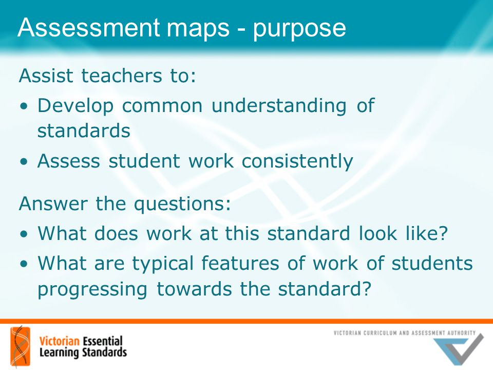Assessment maps - purpose