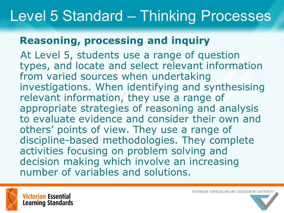 Level 5 Standard – Thinking Processes
