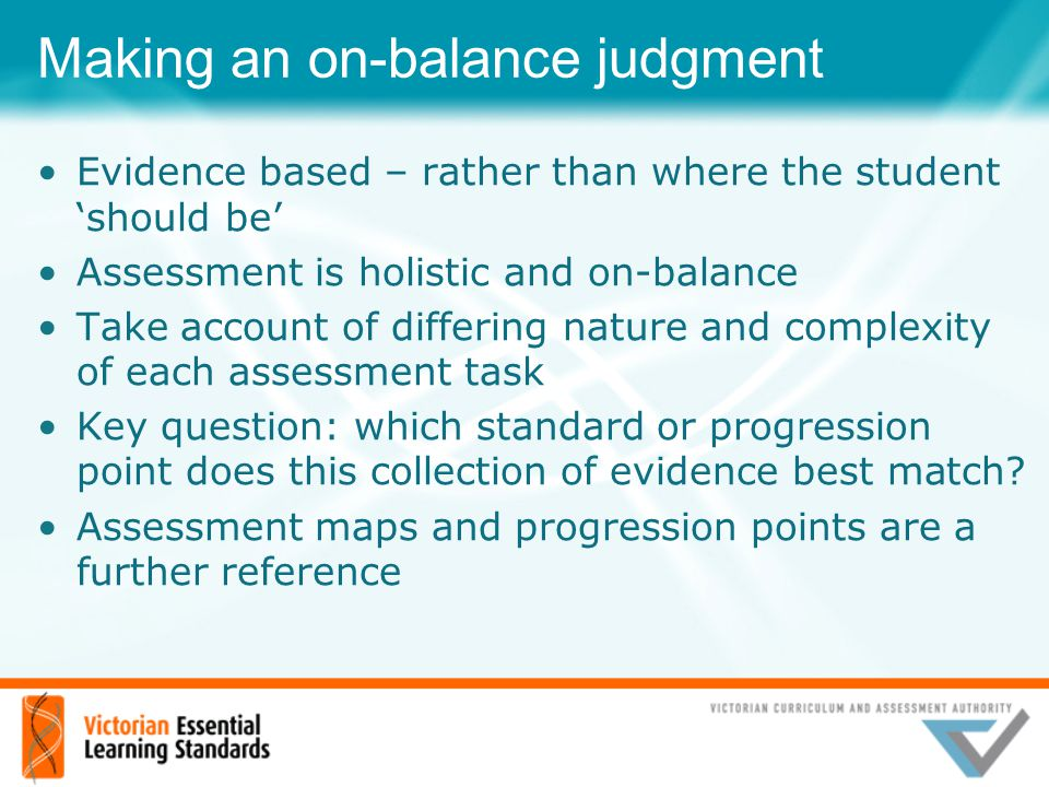 Making an on-balance judgment