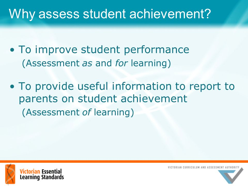 Why assess student achievement