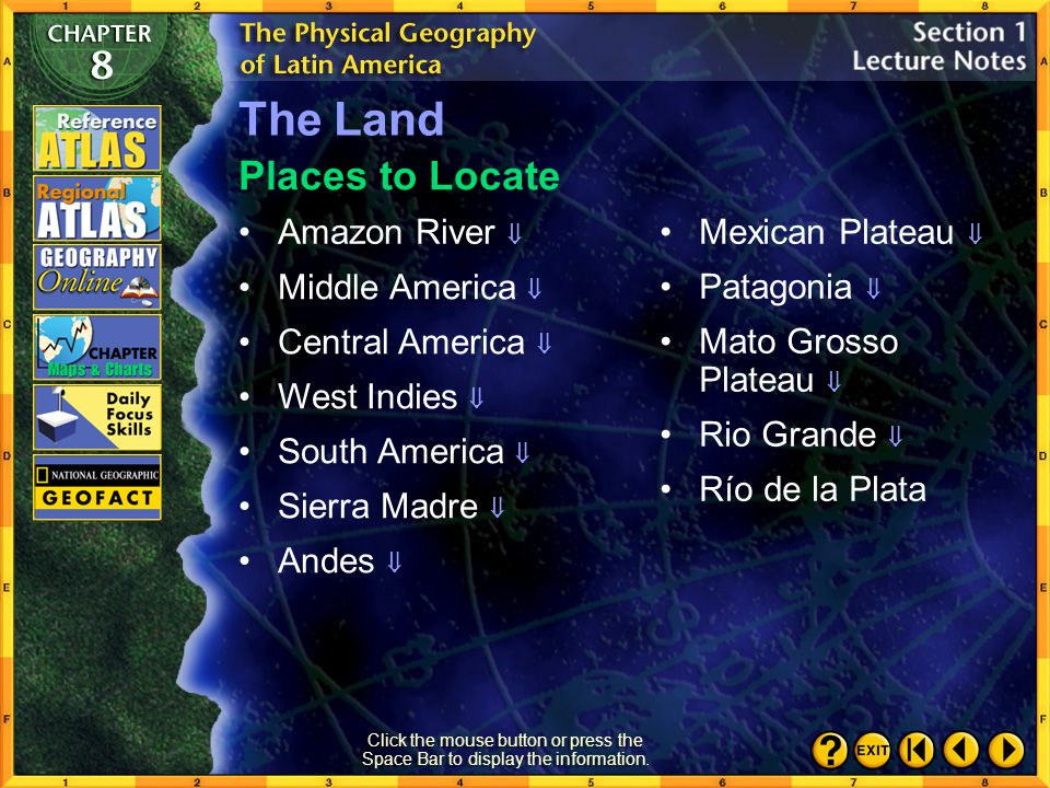 The Land Places to Locate Amazon River  Mexican Plateau  Patagonia 