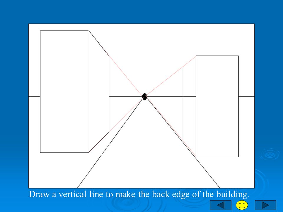 Draw a vertical line to make the back edge of the building.