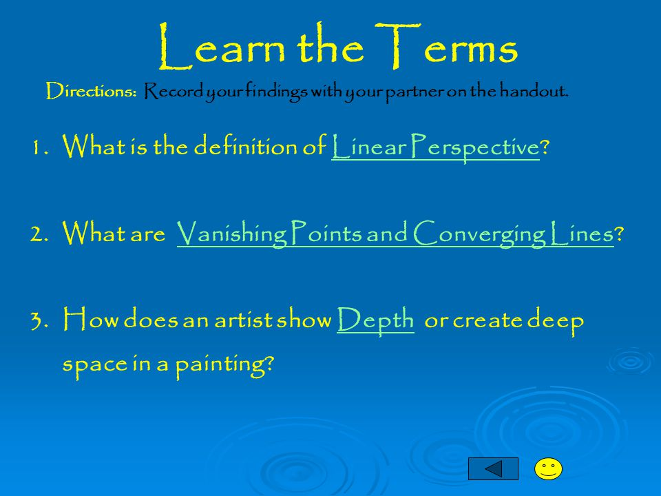 Learn the Terms What is the definition of Linear Perspective